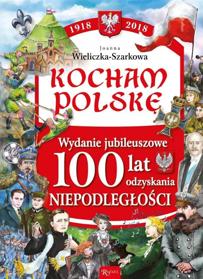 Picture of Kocham Polskę Wydanie Jubileuszowe Niepodległość