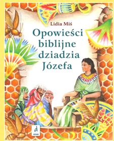 Picture of Opowieści biblijne dziadzia Józefa 1