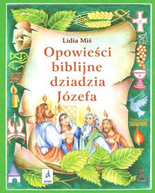 Picture of Opowieści biblijne dziadzia Józefa 4